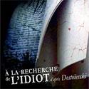 Photo  de © Illustration de la pièce : À la recherche de l'idiot, Théâtre Amazone 2011