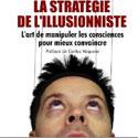 Photo  de © La Stratégie de l'illusionniste, Vincent Delourmel sera à La Rochelle le 5-10-2011