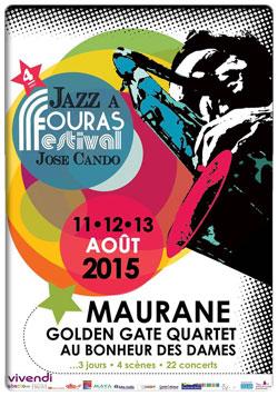 Jazz � Fouras Festival Jose Cando les 11, 12 et 13 ao�t 2015 � Fouras...