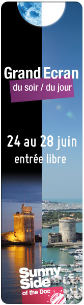Du 24 au 28 juin, Sunny Side of the Doc pr�sente Grand Ecran Documentaire avec pour th�matique � Sciences et D�couvertes � et des Avants-premi�res